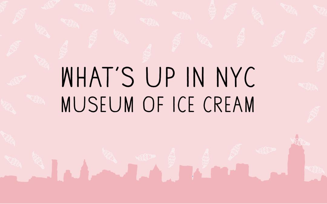 Mueseum of Ice Cream