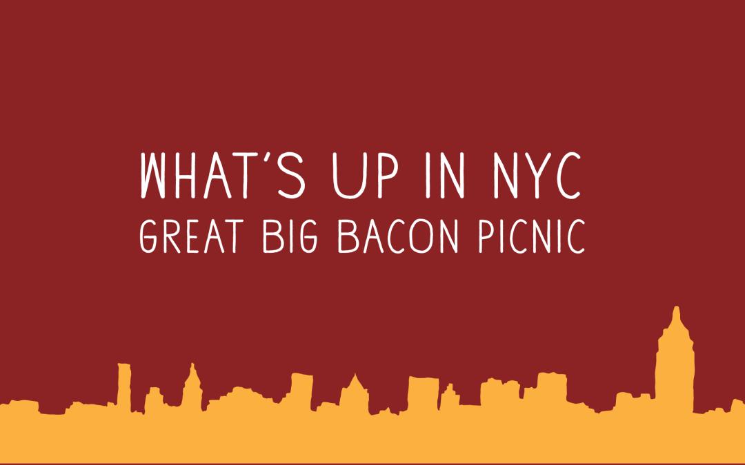Great Big Bacon Pinic