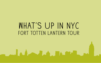 Fort Totten Lantern Tours